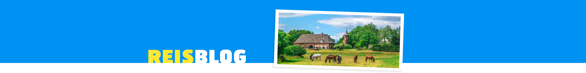 5 bezienswaardigheden van buurprovincie Gelderland