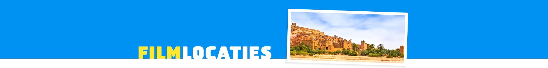 De filmlocaties van Gladiator in Marokko
